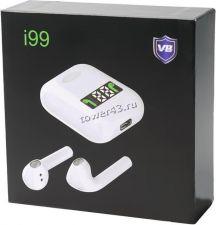 Наушники+микрофон i99 TWS, вставки, блютуз, зарядный бокс с дисплеем, индикация в смартфоне Купить